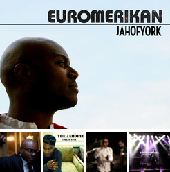 Jah of York collective Euromerican