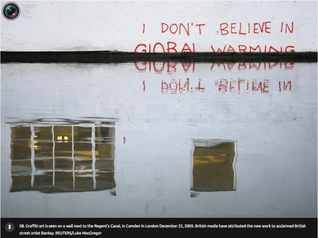 street are by Banksy I Don't Believe in Global Warming