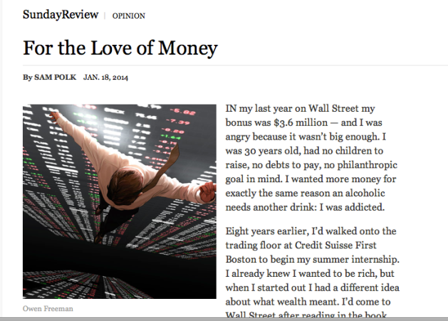 """For the Love of Money"" article in the New York Times by Sam Polk"