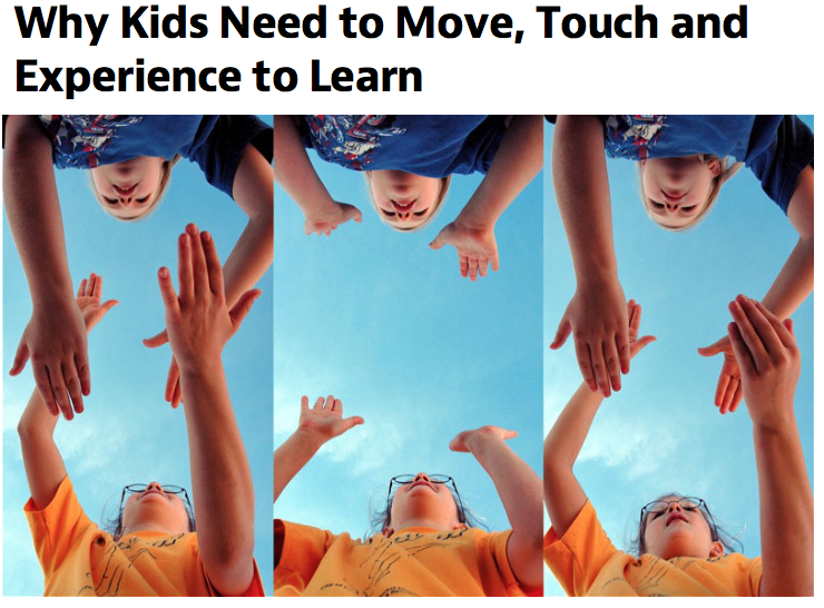 Mind Shift, Kids, Move, Touch, Experience.Learning