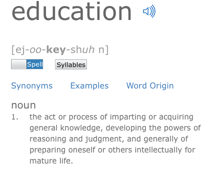education definition - process of imparting or acquiring information