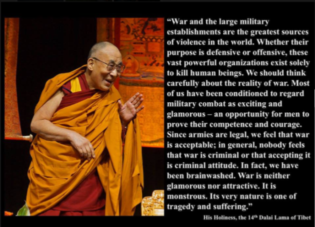 Dalai Lama, War, military establishments greatest source of violence