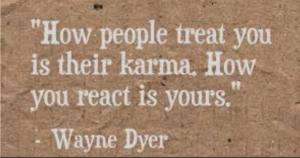 Wayne Dyer, karma