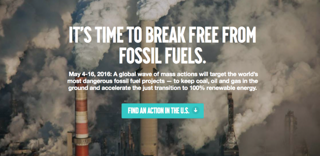 Time to Break Free from Fossil Fuels May 4-16th