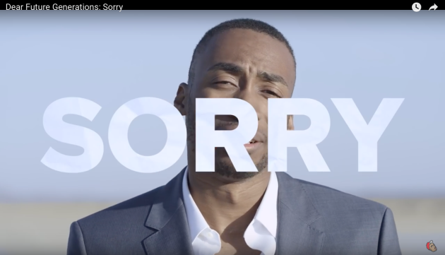 Prince Ea, Music Video, Dear Future Generations Sorry
