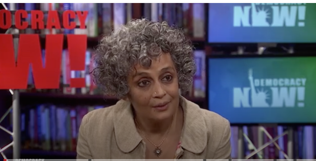 Arundhati Roy Interview, Democracy Now