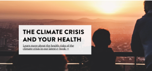 The Climate Reality Project the Climate Crisis and Your Health