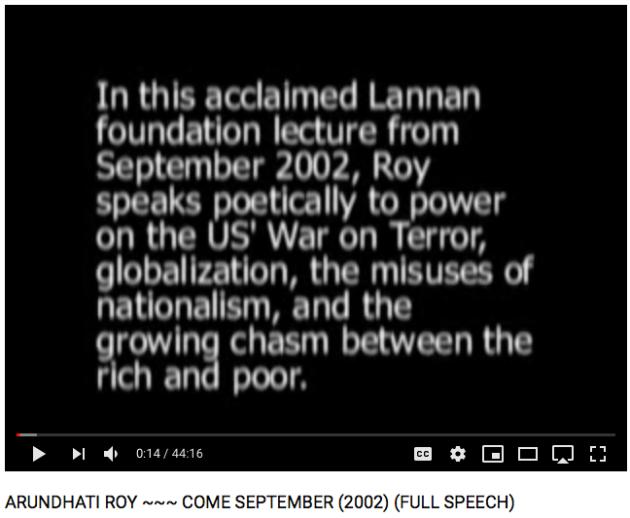 Lannan Foundation US Globalization Nationalism Arundhati Roy Come September