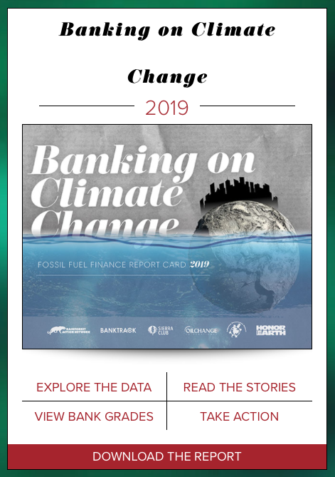 Banking on Climate Change RAN rainforest action network,