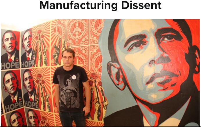 Shepard Fairey, Manufacturing Dissent, theculturetrip