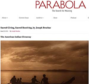 Parabola, Search for Meaning Sacred Giving, Sacred Receiving, Joseph Bruchac, June 20, 2016