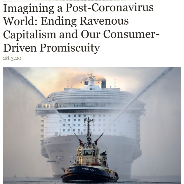 Imagining a Post-Coronavirus World: Ending Ravenous Capitalism and Our Consumer-Driven Promiscuity, Andy Worthington